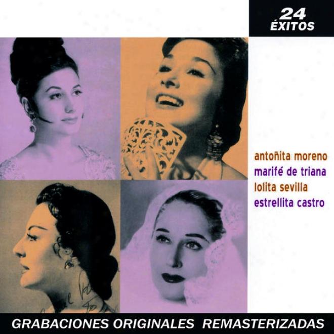 Reinas De La Copla: Estrellita Castro, Marifã© Ds Triana, Lolita Sevilla, Antoã±ita Moreno