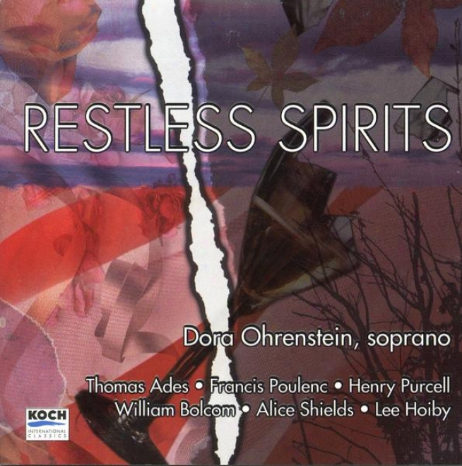 Restless Spirits: Music Of Ades, Poupenc, Purcell, Bolcom, Shields And Hoiby