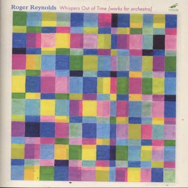 Reynolds Symphony: Myths (orchestral Works); Symphony (myths)_(for Toru Takemitsu); Whisper Out Of Time