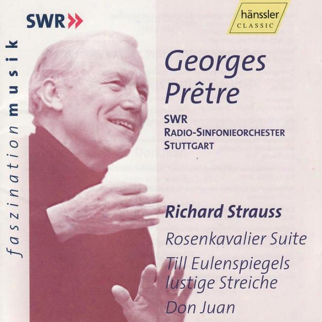 Richard Strauss: Rosenkavalier Suite, Till Eulenspiegels Lustige Streiche, Don Juan