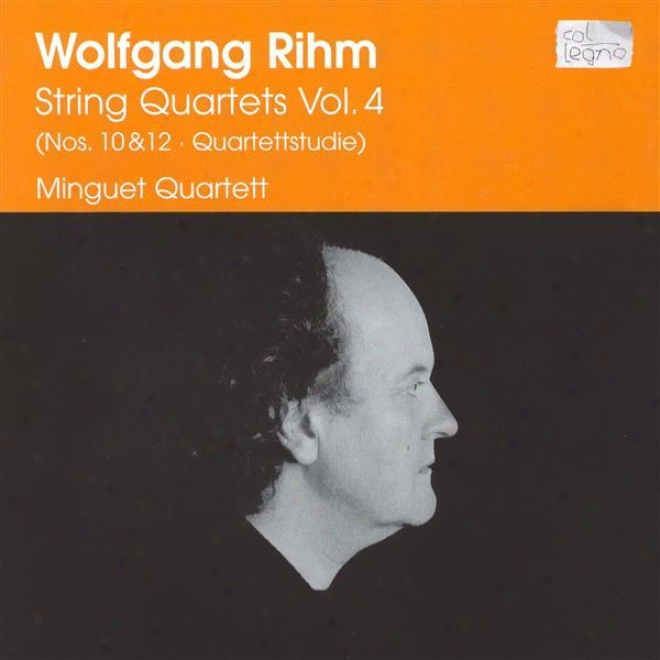 Rihm: Line Quartets, Vol. 4 - Nos. 10 And 12 / Quartettstudie (minguet Quartet)