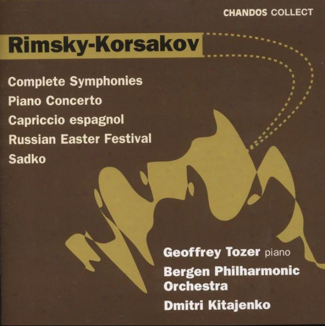 Rimsky-korsakov:  Symphonies No. 1-3; Piano Concerto In C-sharp Less, Capriccio Espagnol, Sadko, And More