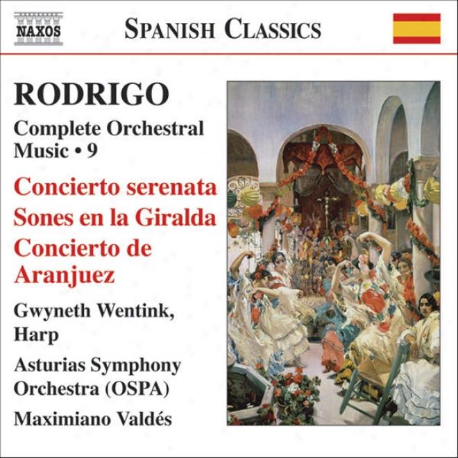 Rodrigo: Concierto Serenata / Concierto De Aranjuez (complete Orchestral Works, Vol. 9)