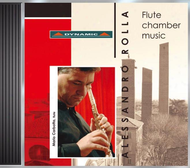 Rolla, A.: Flute Quartets, Op. 2, Nos. 1 And 2 / Divertimento Ossia Sestetto, Bi 433 / Divertimento, Bi 427a (carbottz)