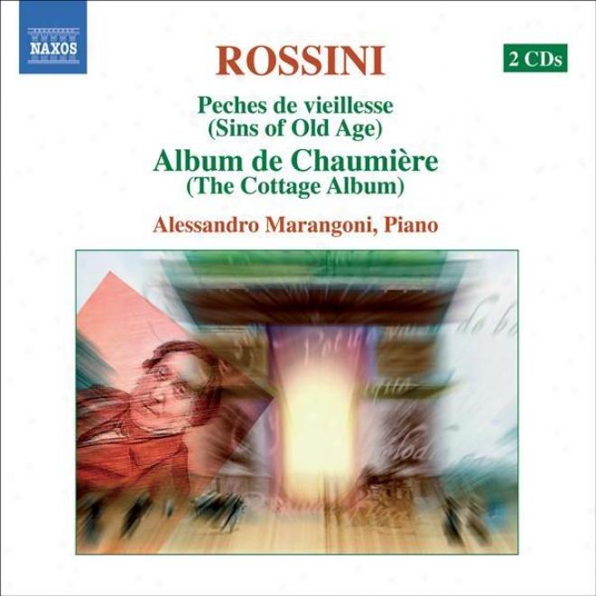 Rossini: Piano Mudic, Vol. 1 (marangoni) - Peches De Vieillesse, Vols. 6, 9