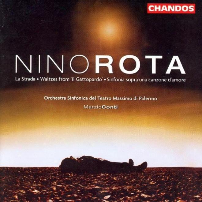 Rota: La Strada / Waltzes From Il Gattopardo / Sinfonia Sopra Una Canzione D'amore