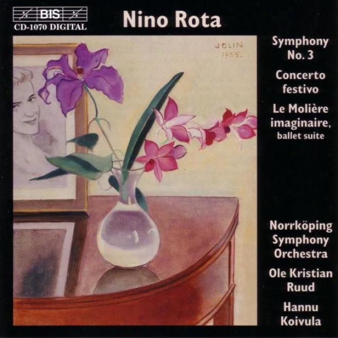 Rota: Symphony No. 3 / Concerto Festivo / Le Moliere Imaginaire - Ballet Suite