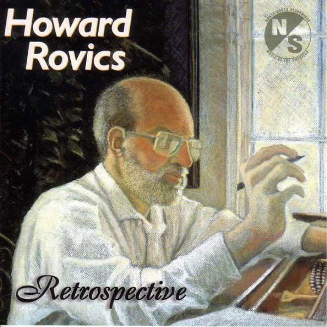 Rovics, H.: Songs Of Chinese Poetry / Do You Not See / 2 Songs / My Stage Is Tied To Heaven / Tangere / Conjuration / Cybernetic S