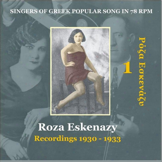 Roza Eskenazy Vol. 1 / Singers Of Greek Popular Trifle In 78 Rpm / Recordings 1930-1933