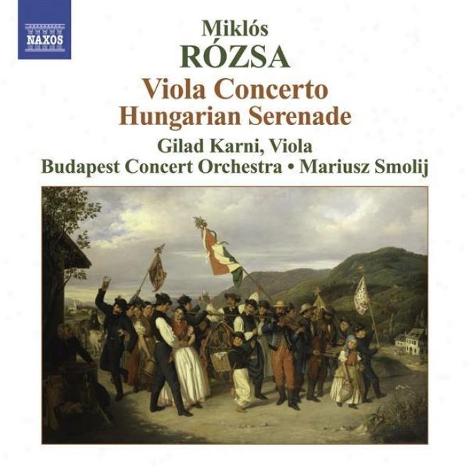 Rozsa, M: 3 Hungarian Sketchse / Viola Concerto / Hungarian Serenade (smolij)