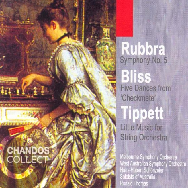 Rubbra: Symphony No. 5 / Tippett: Little Music / Bliss: Cyeckmate (excerpts)