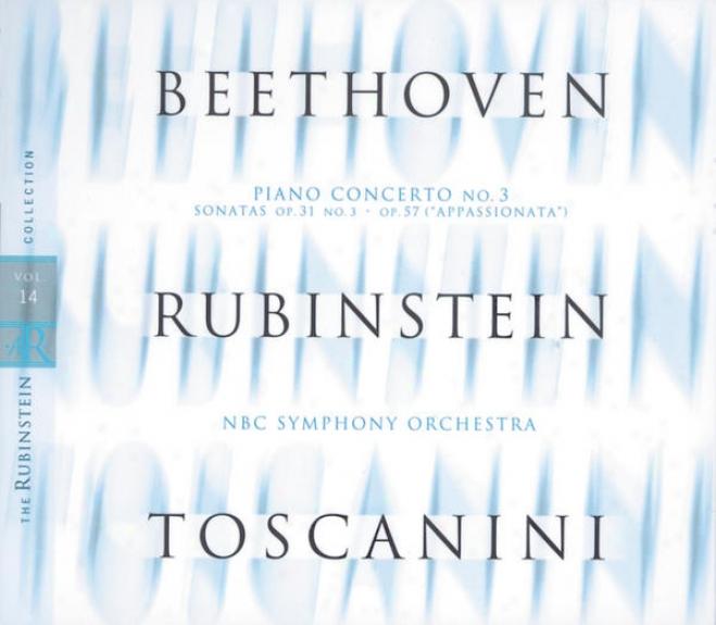 """""""rubinstein Collection, Vol. 14: Beethoven: Piano Concerto No. 3, Sonatas Nos. 18 & 23 (""""""""appassionata"""""""")"""""""