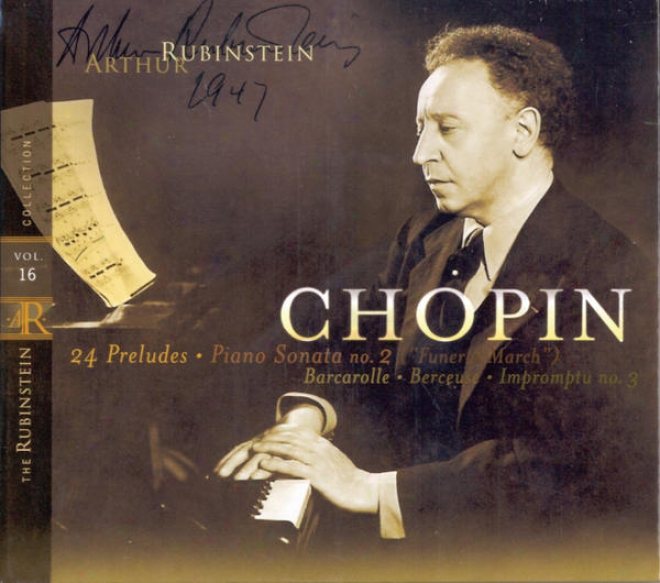 """rubinstein Collection, Vol. 16: Chopin: 24 Preludes, Berceuse, Ba5carolle, Sonata No. 2 (""""funeral March""""), Impromptu No.3"""