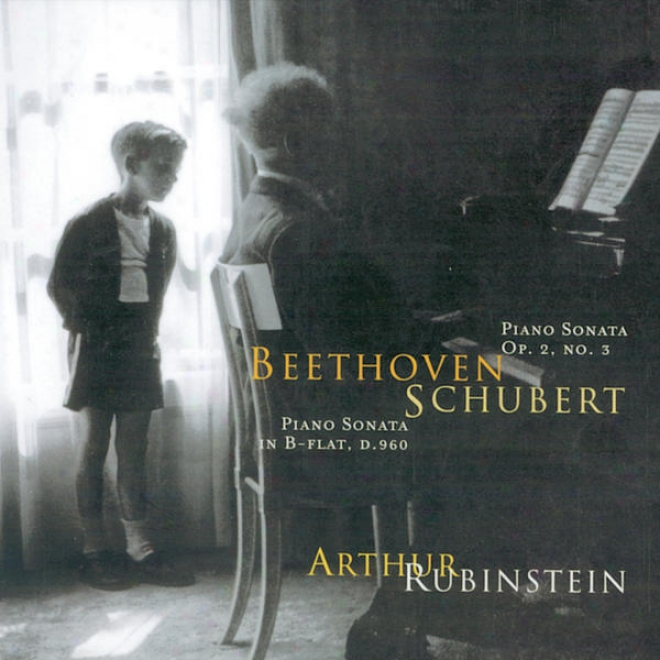 Rubinstein Collection, Vol. 55: Beethoven: Sonata, Op. 2/3; Schubert: Sonata, Op. Posth.
