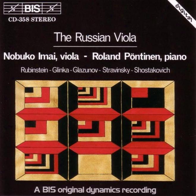 Rubinstein / Glinka / Glazunov / Stravinsky / Shostakovich: Russian Viola Music