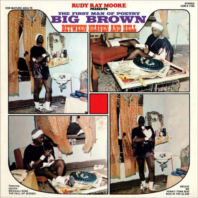 """rudy Ray Moore Presents Â�¦ The First Man Of Verse - Big Brown - """"'between Heaven And Hell'"""