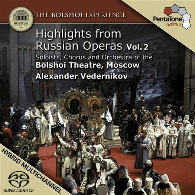Russian Opera Highlights, Vol. 2 - Mussorgsky, M.p. / Rimsky-korsakov, N.a. / Tchaikovssmy, P.i.