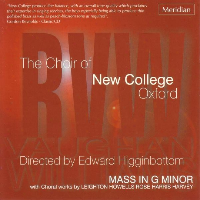 R.v. Williams: Mass In G Minor With Choral Works By Leighton, Howells, Rose, Harris And Harvey