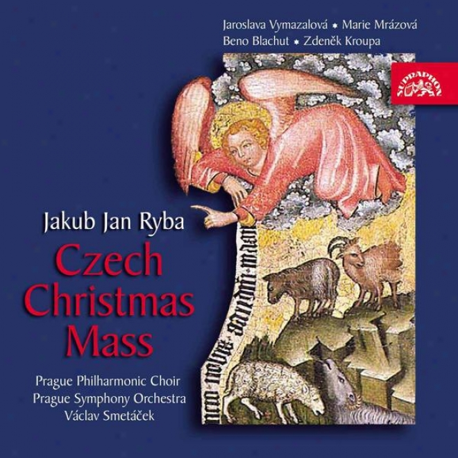 Ryba : Czech Christmas Mass / Vymazalova, Blachut, Mrazova, Kroupa / Prag.philh.choir / Pso / Smetacek