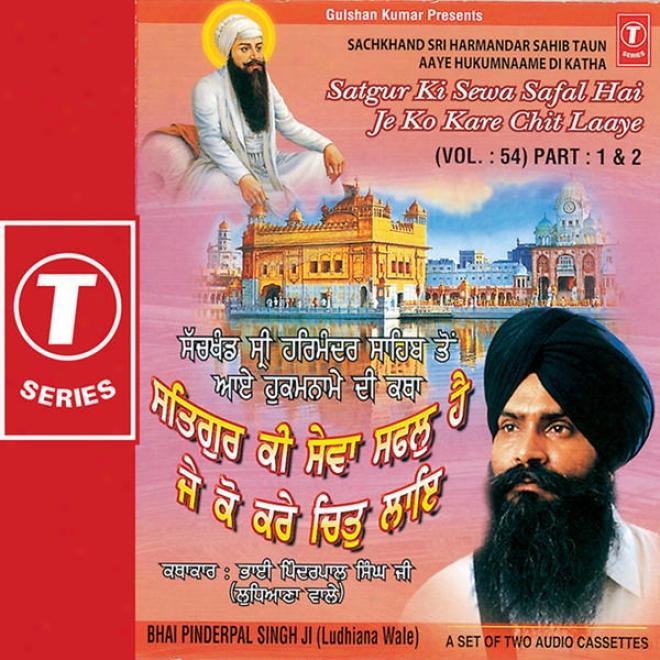 Sach Khand Sri Harmandar Sahib Ton Aaye Hukumname Di Katha,2006 (vol. 54) (part 1)