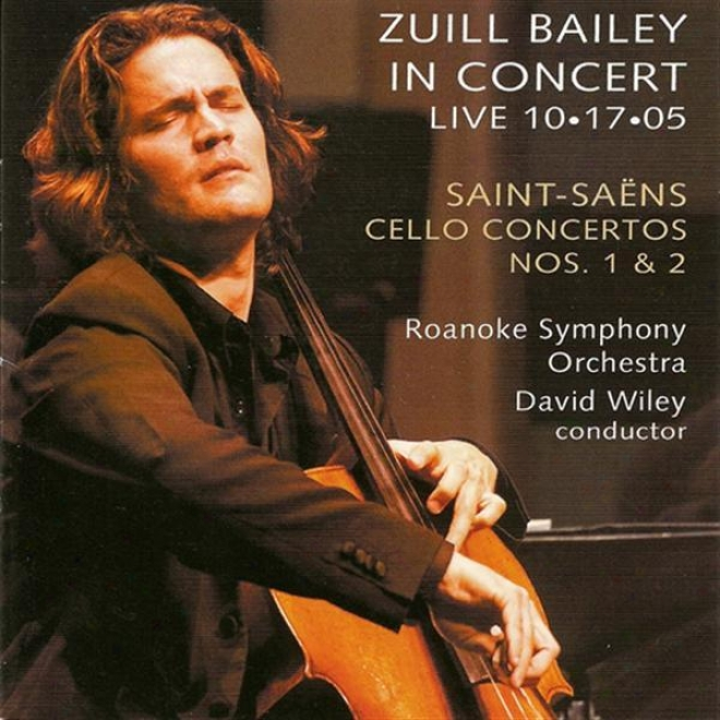 Saint-saens , C.: Cello Concertos Nos. 1 And 2 / Le Cygne (arr. Toward Cello And Orchestra) (zuill Bailey In Concert - Vivid 2004)