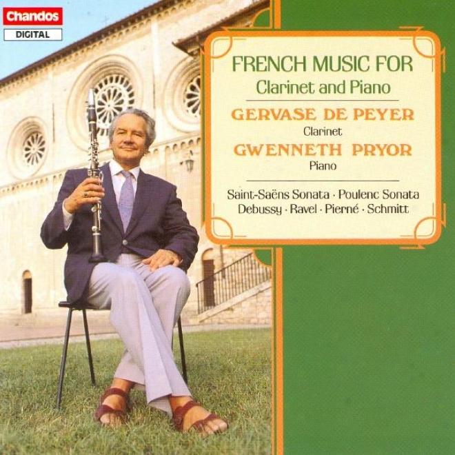 Saint-saens / Poulenc: Clarinet Sonatas / Debussy: Premiere Rapsodie / Pierne: Canzonetta