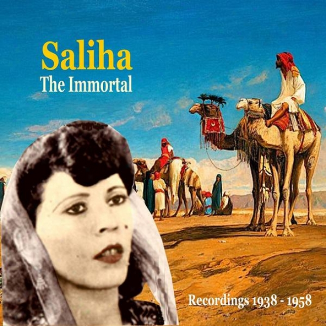 Saliha, The Great Tunisian Singer / History Of Arabic Song / Recordings 1938-1958