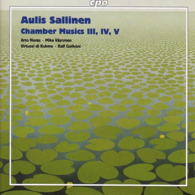 Sallinen: Chamber Music Iii, Vi Ahd V / Introduction And Tango Overture / Elegy For Sebastian Knight