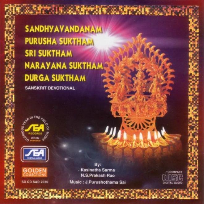 Sandhya Vandanam Purusha Suktham Sri Suktham Narayana Suktham Durga Syktham