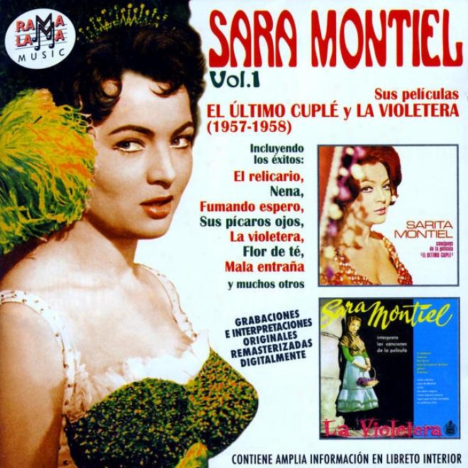 Sara Montiel Vol. 1 Sus Peliculas: El Último Cupl㩠Y La Violetera (1957-1958)