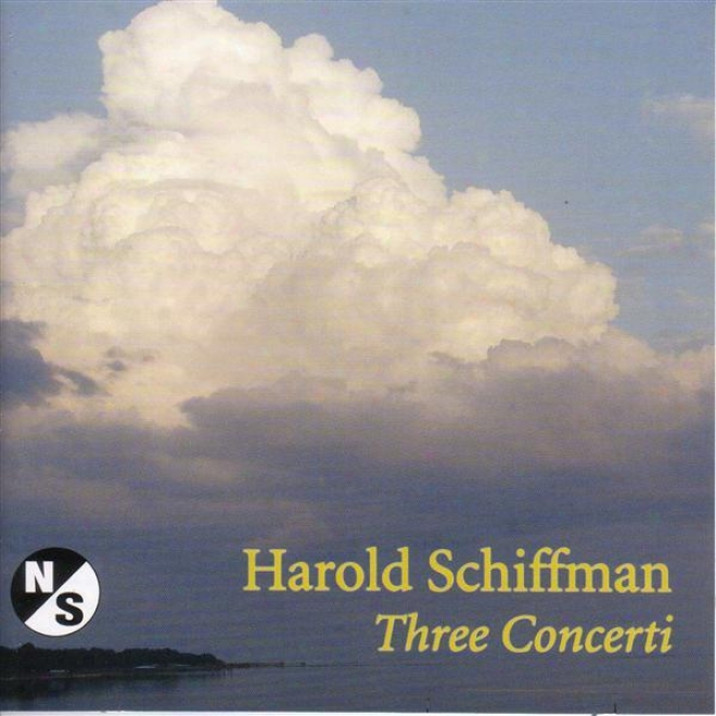 Schiffman, H.: Violin Concerto / Doubel Concerto For Horn And Bassoon / Cello Concerto