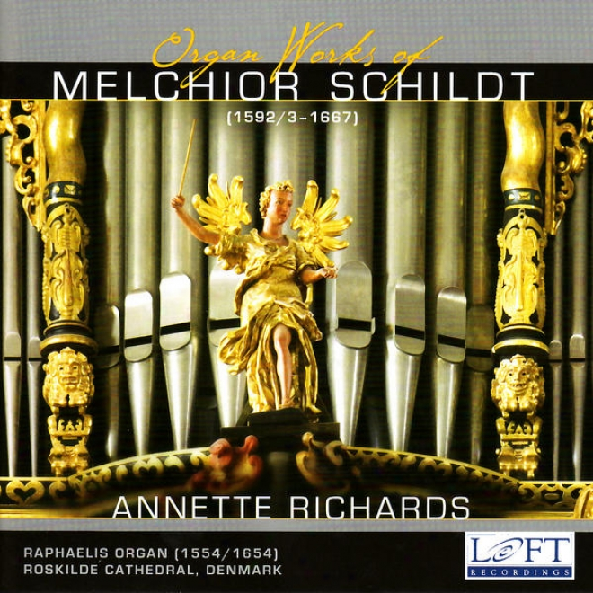 Schildt: Organ Works - Sweelinck: Toccata In C - Scheidemann: Praeambulum In F