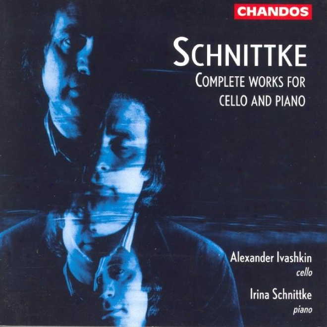 Schnittke: Cello Sonatas Nos. 1 And 2 / Musica Nostalgica / Peer Gyng: Epilogue