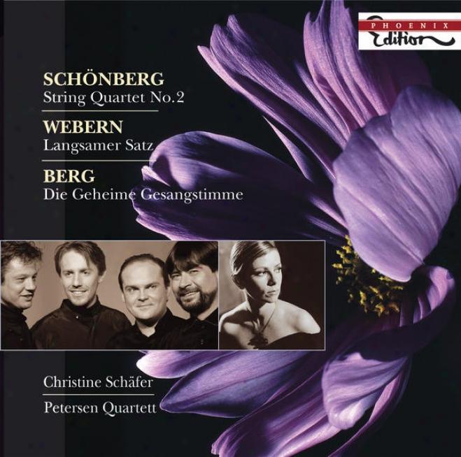 Schoenberg, A.: String Quartet No. 2 / Webern, A.: Langsamer Satz / Berg, A.: Lyrische Suite (excerpt) (c. Schafer, Petersen Quart