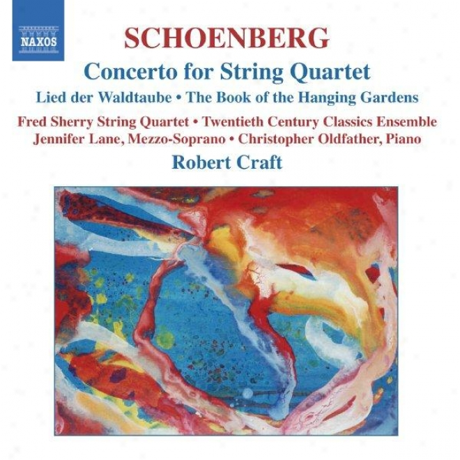 Schoenberg: Concerto For String Quartet / The Book Of The Hanging Gardens, Op 15