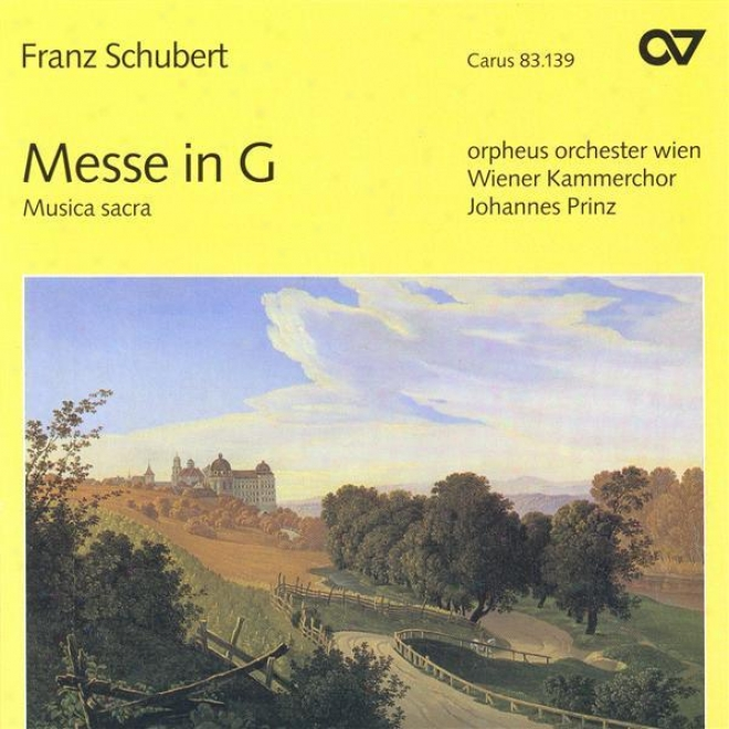 Schubert, F.: Mass No. 2 / Magnificat In C Major / Deutsche Messe / Hymne An Die Heilige Mutter Gottes (vienna Cavity Choir, Prin