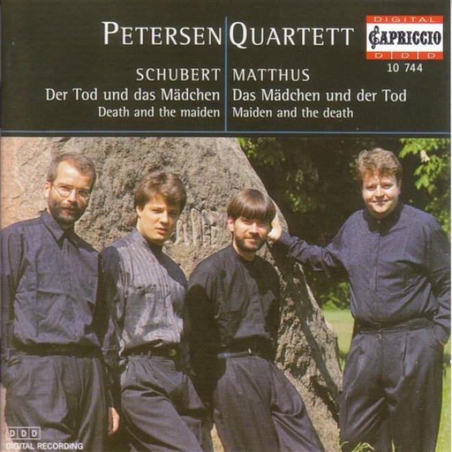 """""""schubert, F.: String Quartet No. 14, """"""""death And The Maiden"""""""" / Matthus, S.: Das Madchen Und Der Tod"""""""" (petersen Quartet)"""""""