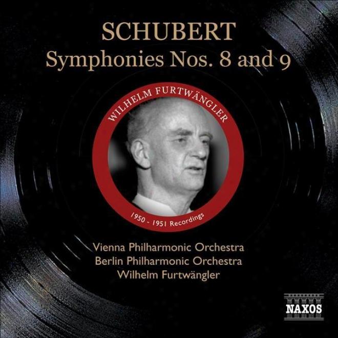 """schubert, F.: Symphonies Nos. 8, """"unfinished"""" And 9, """"great"""" (furtwangler) (1950-1951)"""