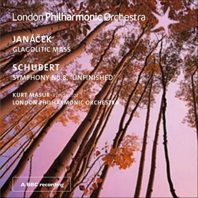 """schubert, F.: Symphony No. 8, """"unfinished"""" / Janacek, L.: Glagolitic Mass (kloubovq, Cargill, Breslik, Balacek, London Philharmoni"""