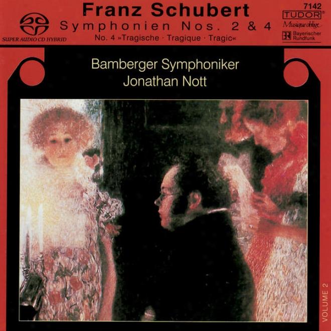 """schubert: Symphonie No. 2 In B-flat Major, D. 125, Symphonie No. 4 In C-minor, D. 417 """"tragic"""