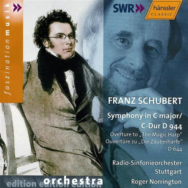 """schubert: Symphony In C Major, D. 944,, """"the Great"""" / Magic Harp (the), D. 644: Overture"""