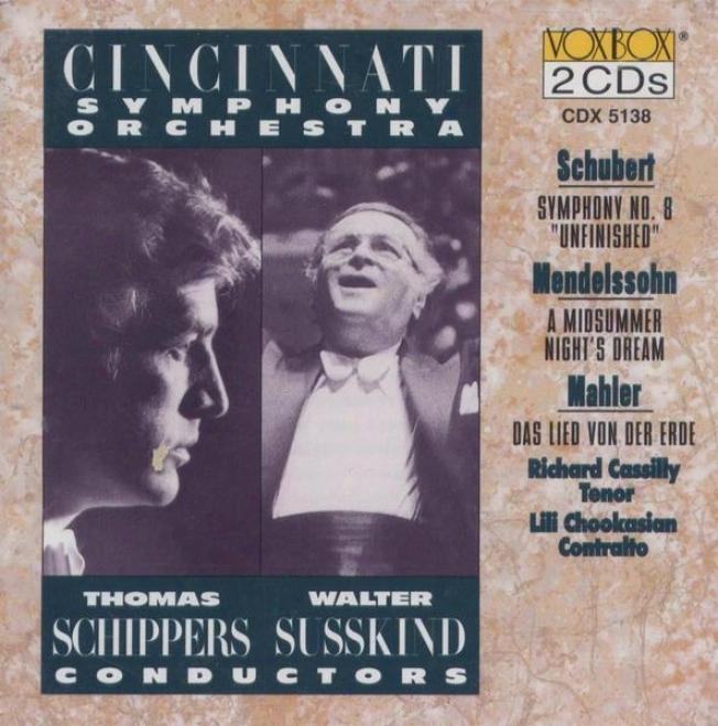 """""""schubert: Symphony No. 8 """"""""unfinished"""""""", Mendelssohn: A Midsummer Nigut's Draem, Mahler: Das Lied Von Der Erde"""""""