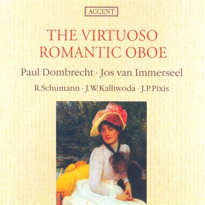 Schumann, R.: 3 Romanzen / Mondnacht / Kalliwoda: Le Morceau De Sa / Pixis: Oboe Sonata In G Major (dombrecht)