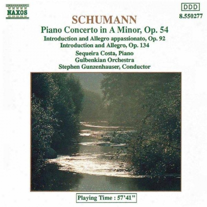 Schumann, R: Piano Concerto In A Minor / Introduction And Allegro, Op  92 And Op 134
