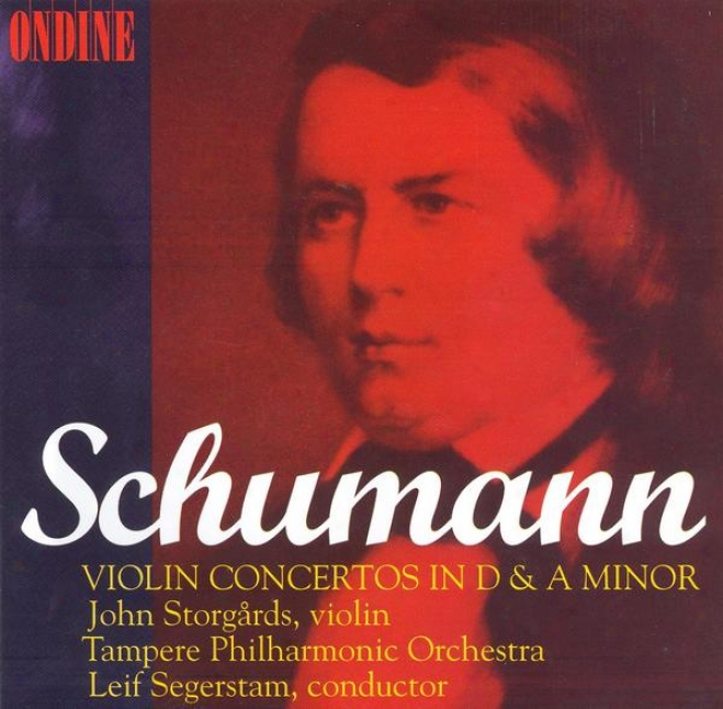Schumann, R.: Violin Concerto, Op. Posth. / Cello Concerto, 129 (arr. For Viloin And Orchestra) (storgards, Tampere Philharmonic)