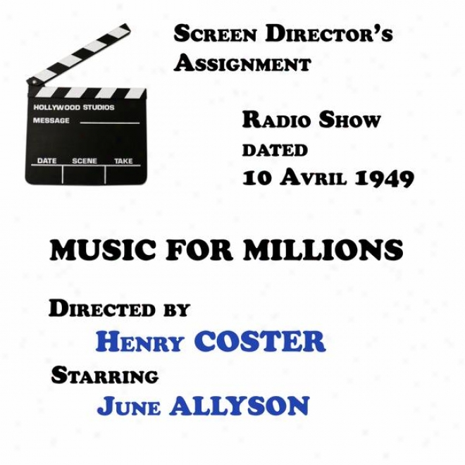 Screen Director's Assignment, Music For Millions Directed By Henry Coster Starring June Allyson