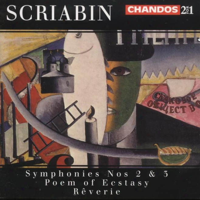 """scriain:  Poem Of Ecstasy, Op. 54; Consonance No. 2 In C; Symphony No. 3 """"divine Poeme""""; Reverie, Op. 24"""