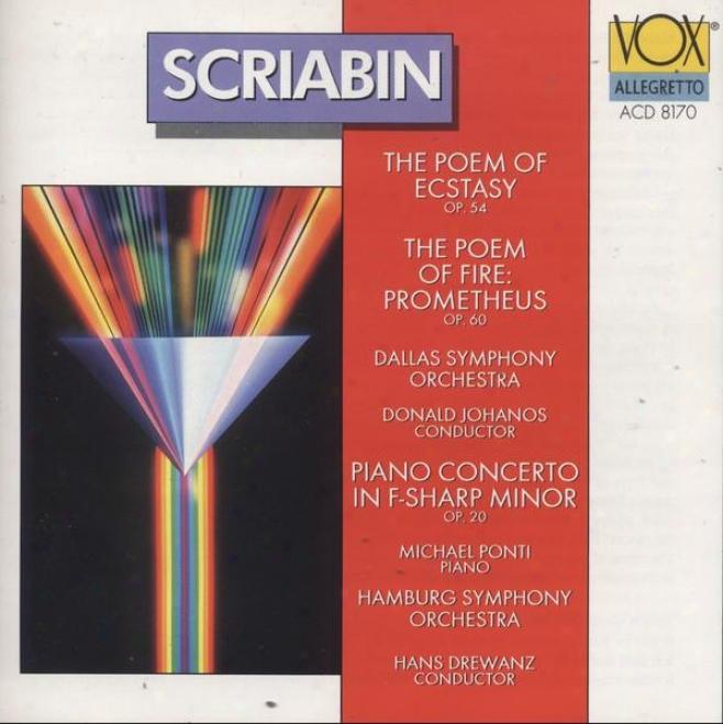 Scriabin : Poeme De L'extase (the) (the Poem Of Ecstasy) / Piano Concerto In F Sharp Minor