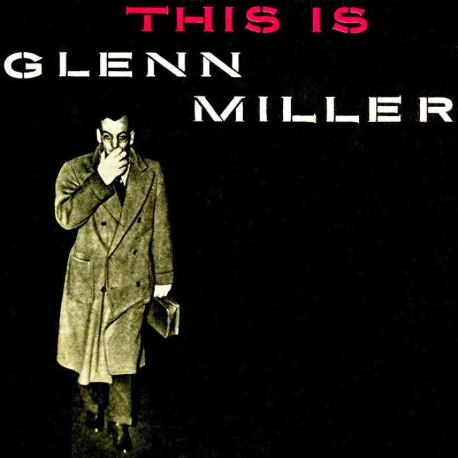 """""""""""""""serie All Stars Music"""""""" N⺠036 Exclusive Remastered From Original Vinyl First Edition (vintage Lps) """"""""glenn Miller"""""""