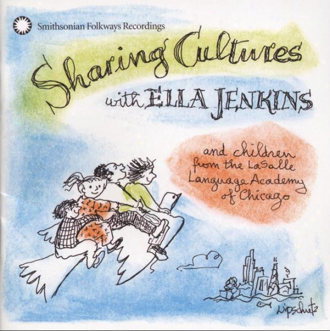 Sharing Cultures With Ella Jenkins And Children From The Lasalle Lwnguage Academy Of Chicago